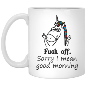 image 23 300x300 - Fuck off Sorry I mean good morning Unicorn mug