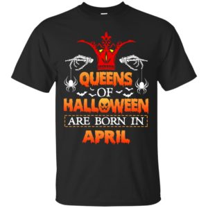 image 1063 300x300 - Queens of Halloween are born in April shirt, tank top, hoodie