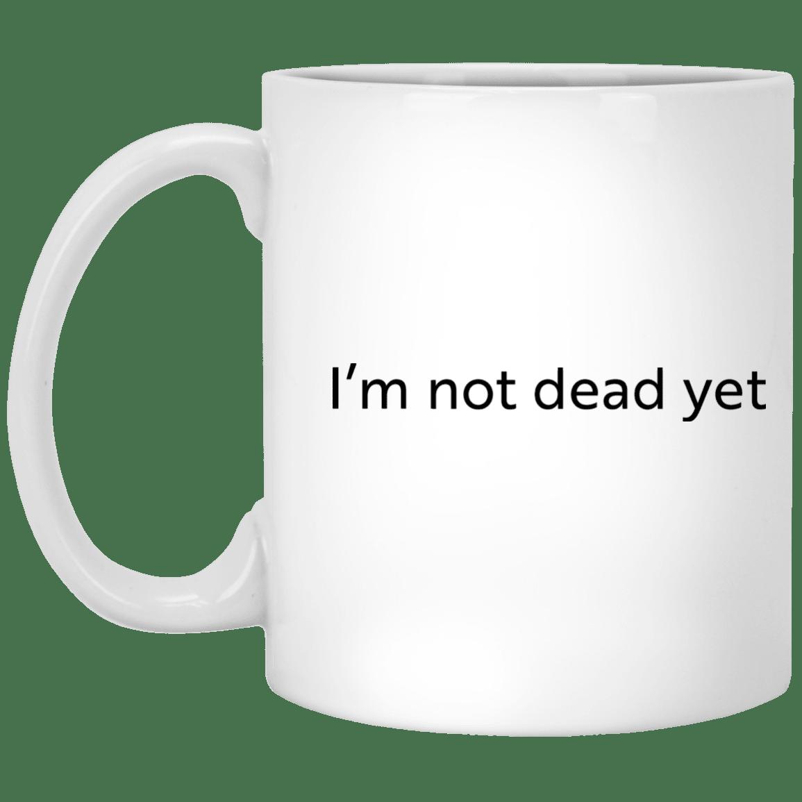 image 12 - I'm not dead yet mug