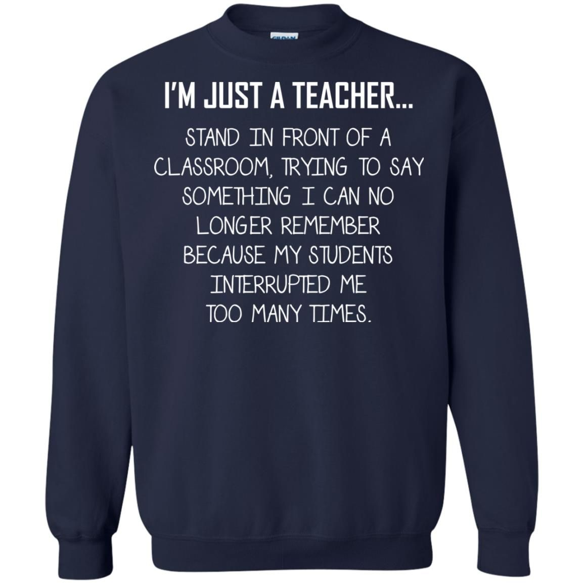 image 1332 - I'm just a teacher stand in front of a classroom shirt