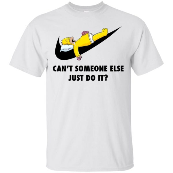 image 1403 600x600 - The Simpsons: Can't someone eles just do it shirt, tank, hoodie
