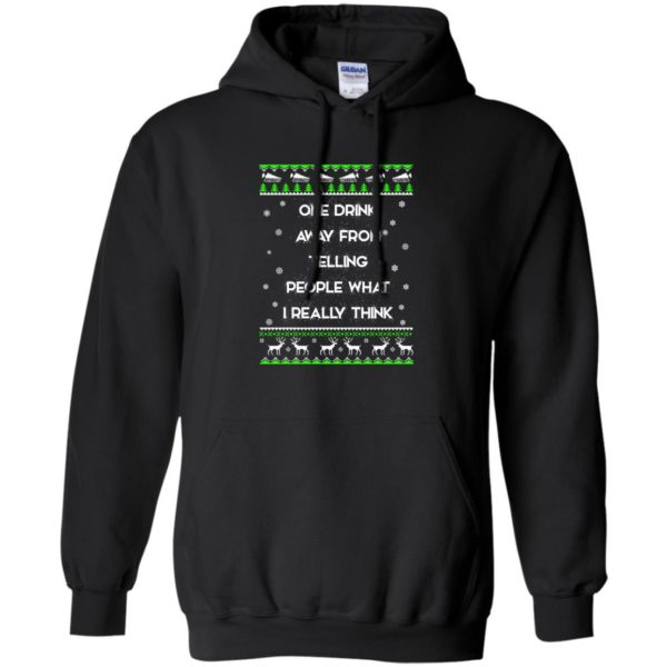 image 1556 600x600 - One drink away from telling people what I really think ugly Christmas sweater, hoodie