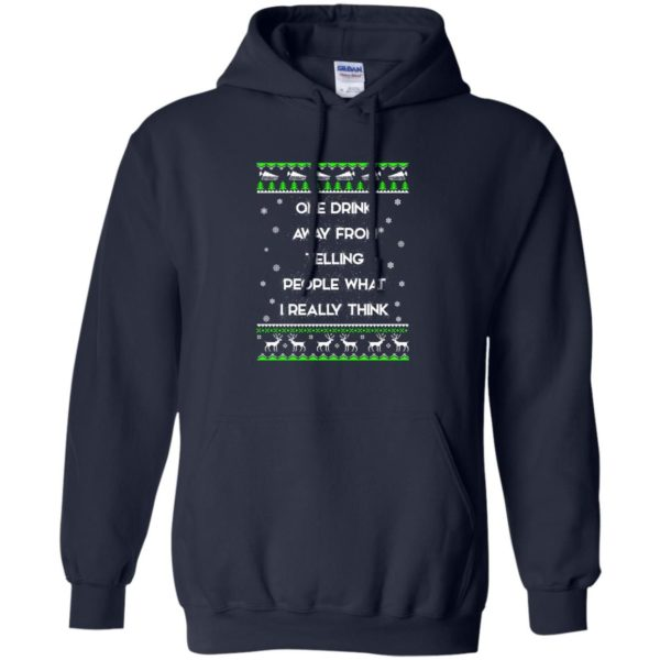 image 1557 600x600 - One drink away from telling people what I really think ugly Christmas sweater, hoodie