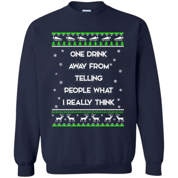 image 1560 600x600 - One drink away from telling people what I really think ugly Christmas sweater, hoodie