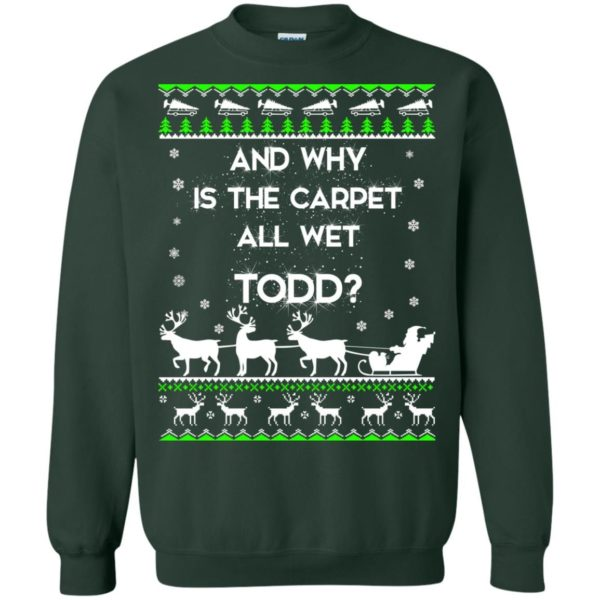 image 1610 600x600 - Christmas Vacation: And why is carpet all wet TODD ulgy sweater, hoodie
