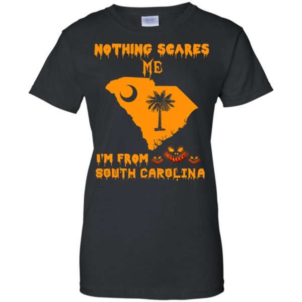 image 163 600x600 - Halloween: Nothing Scares Me I'm From South Carolina shirt, hoodie, tank