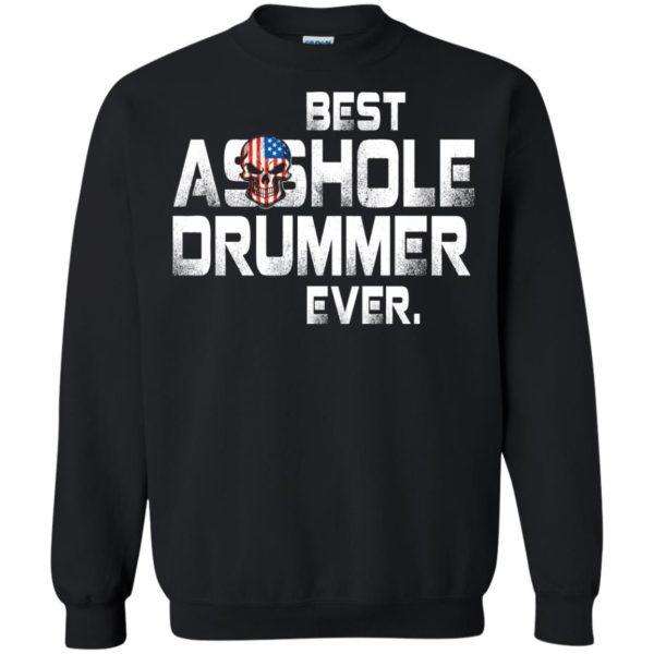 image 1642 600x600 - Best Asshole Drummer Ever shirt, sweater, tank top