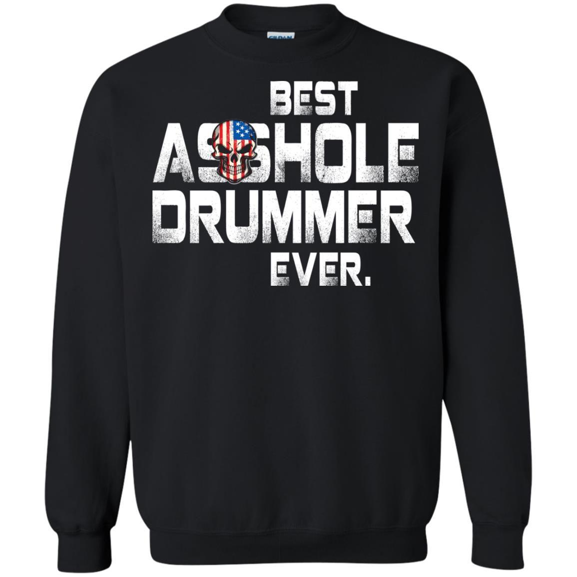 image 1642 - Best Asshole Drummer Ever shirt, sweater, tank top
