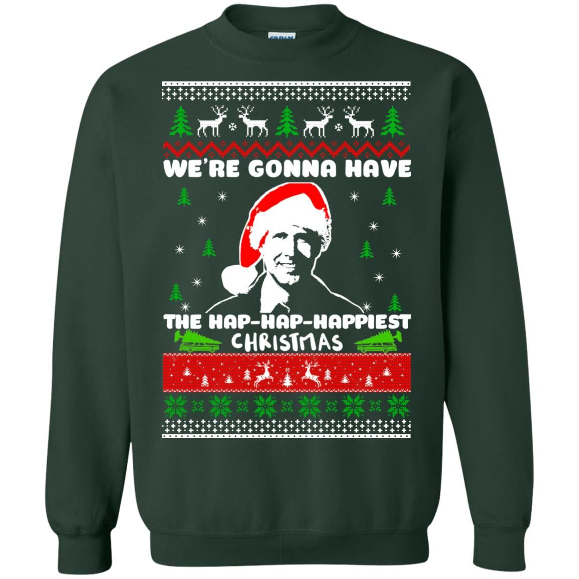 image 1750 - Christmas Vacation: We're gonna have the Hap-Hap-Happiest Christmas sweater, hoodie