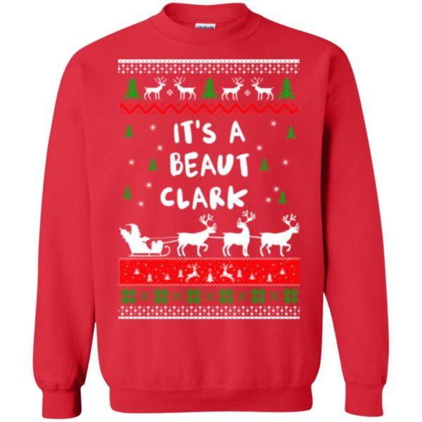 image 1785 600x600 - Griswold Sweatshirt It's-a Beaut Clark ugly sweater, hoodie