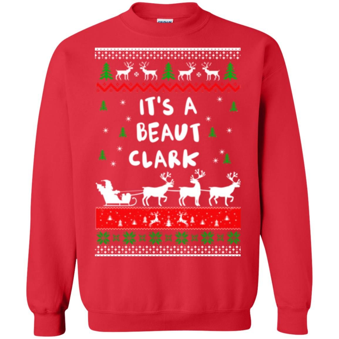 image 1785 - Griswold Sweatshirt It's-a Beaut Clark ugly sweater, hoodie