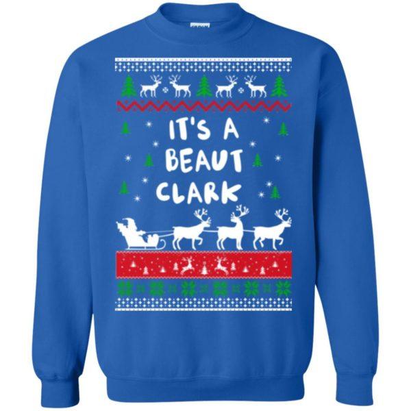 image 1787 600x600 - Griswold Sweatshirt It's-a Beaut Clark ugly sweater, hoodie