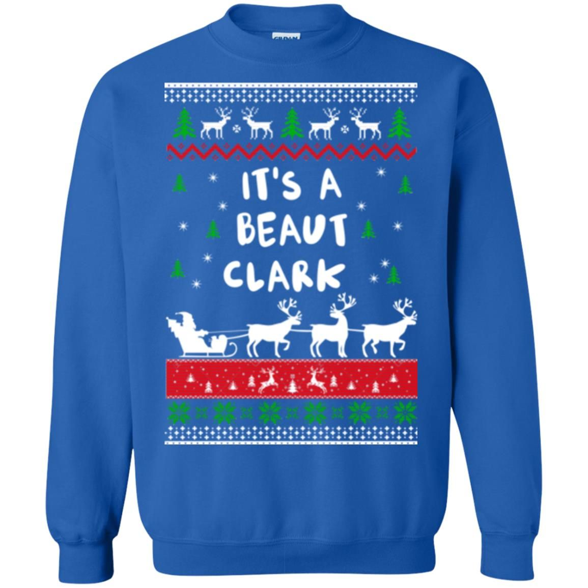 image 1787 - Griswold Sweatshirt It's-a Beaut Clark ugly sweater, hoodie