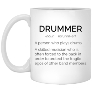 image 18 300x300 - Drummer Definition mug: Skilled musician always force to the back