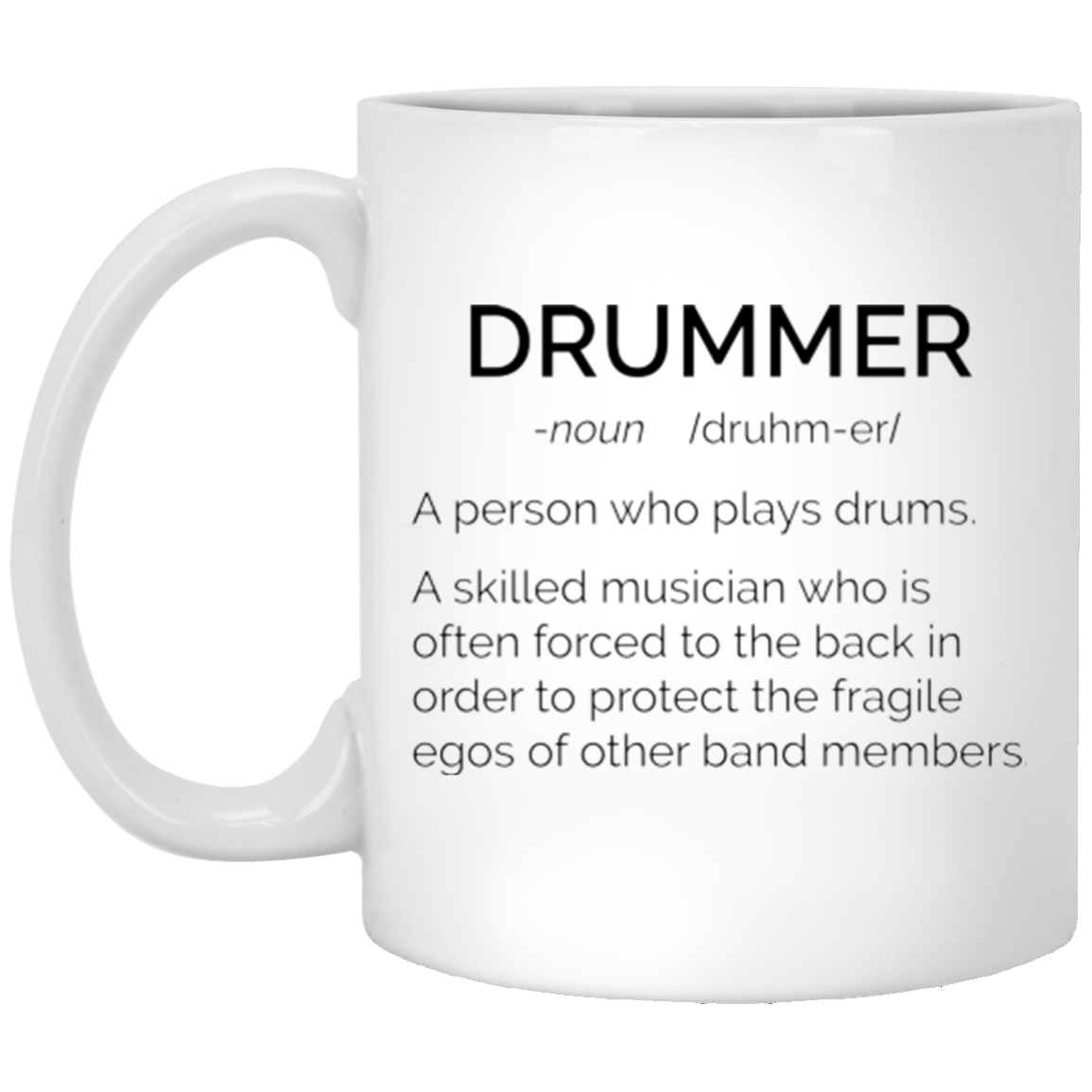 image 18 - Drummer Definition mug: Skilled musician always force to the back