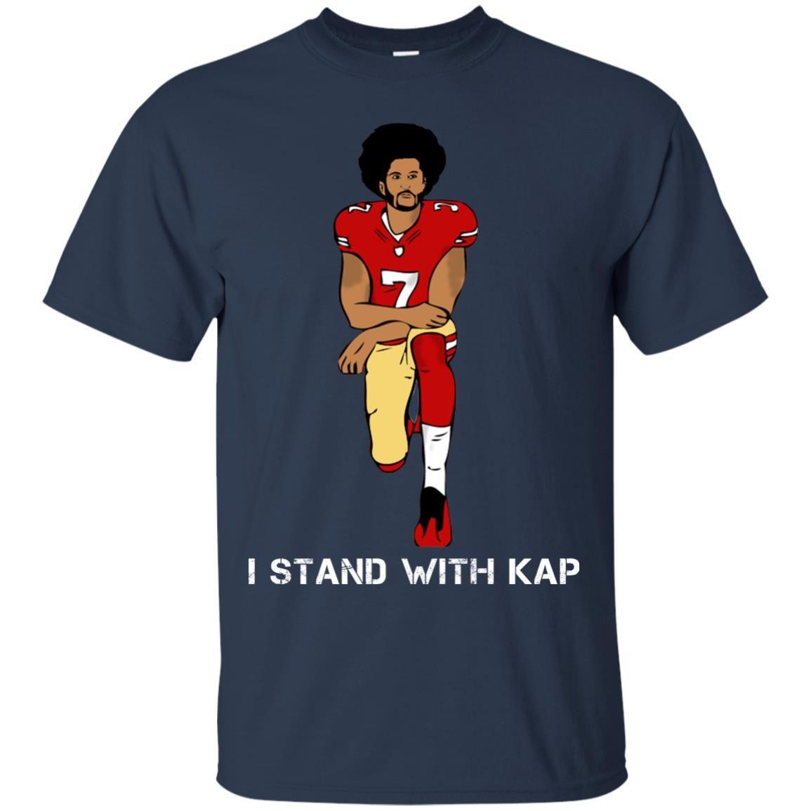 image 1934 - I stand with Kap shirt, hoodie