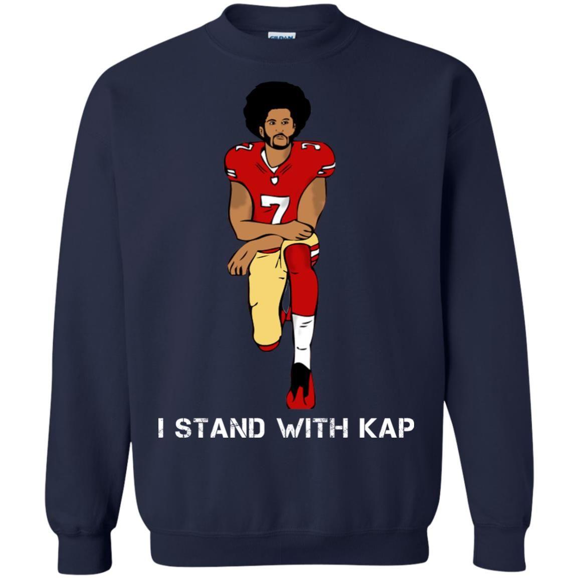 image 1941 - I stand with Kap shirt, hoodie