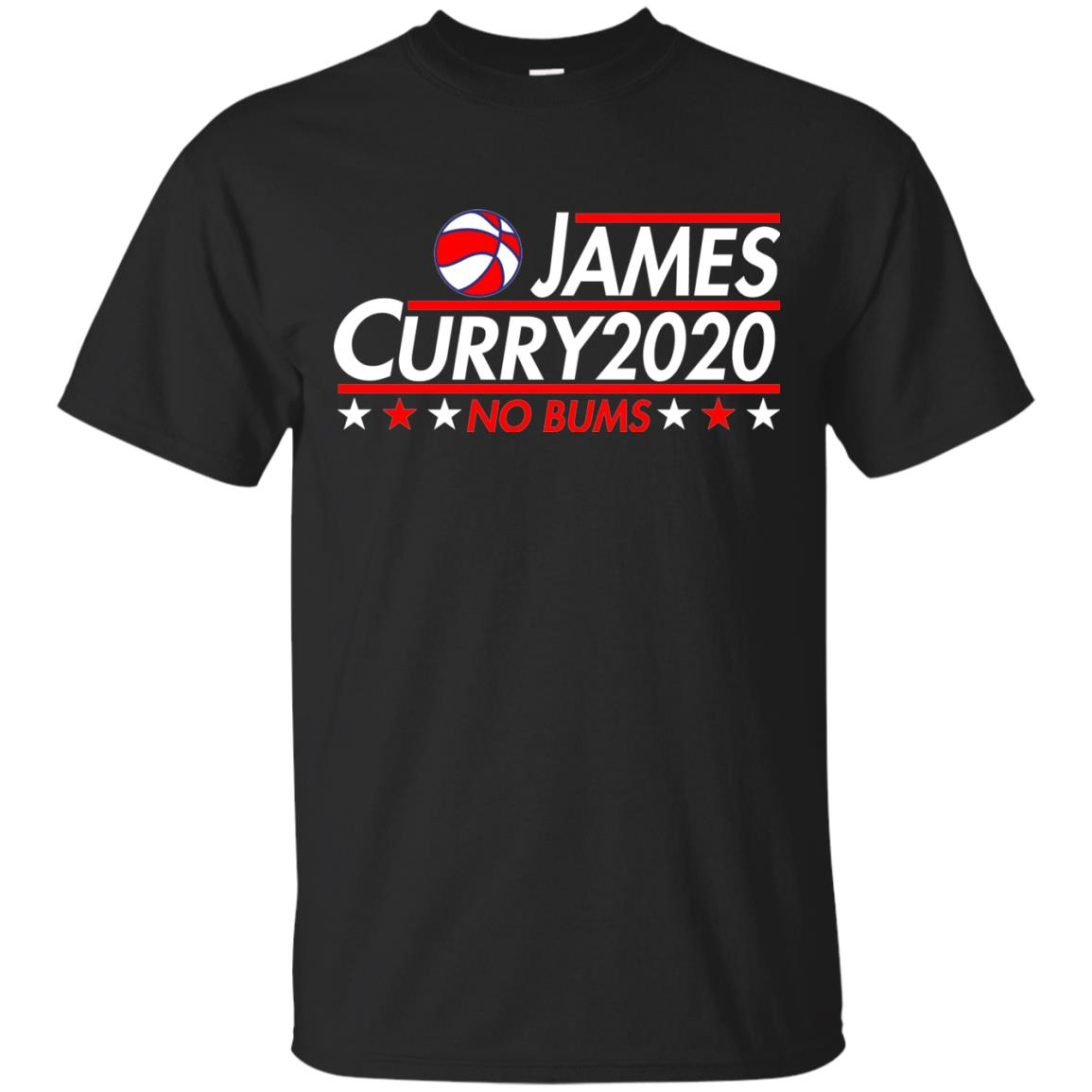 image 2165 - James Curry 2020 shirt No Bums: James & Curry for President
