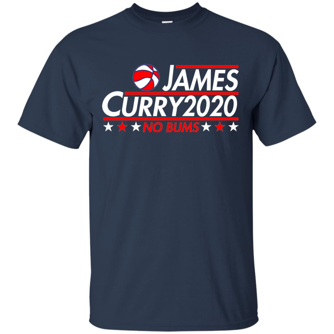 image 2167 - James Curry 2020 shirt No Bums: James & Curry for President