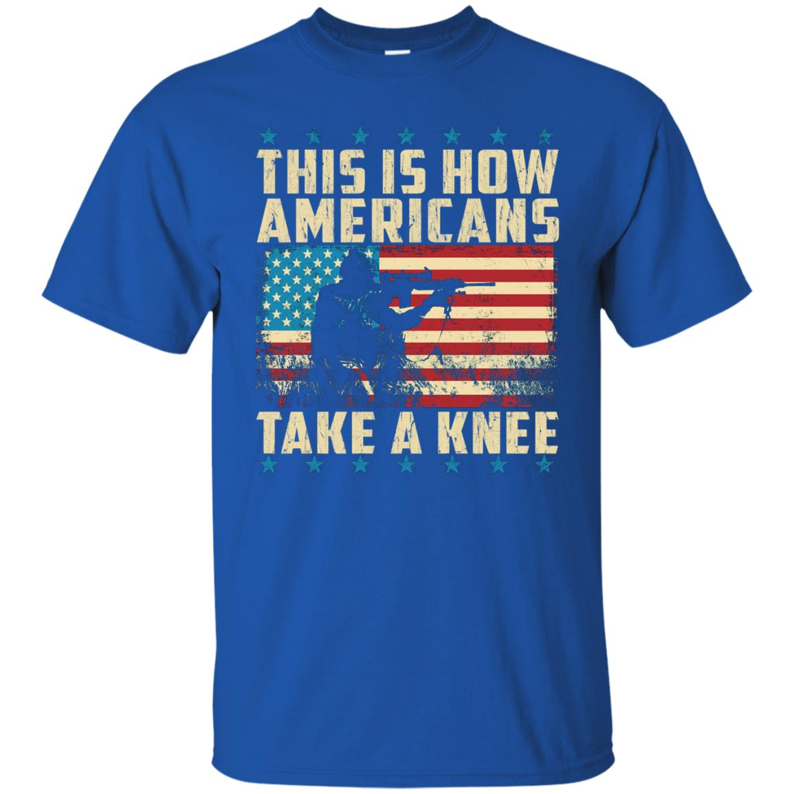 image 2277 - This is how Americans take a Knee shirt, hoodie, tank