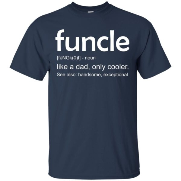 image 23 600x600 - funcle t-shirt: Funcle Definition