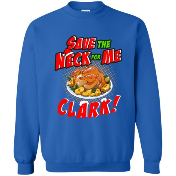 image 2360 600x600 - Clark Griswold: Save the neck for me Clark Christmas sweater, hoodie