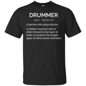 image 2375 300x300 - Drummer definition shirt: skilled musician often forced to the back