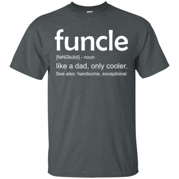 image 24 600x600 - funcle t-shirt: Funcle Definition