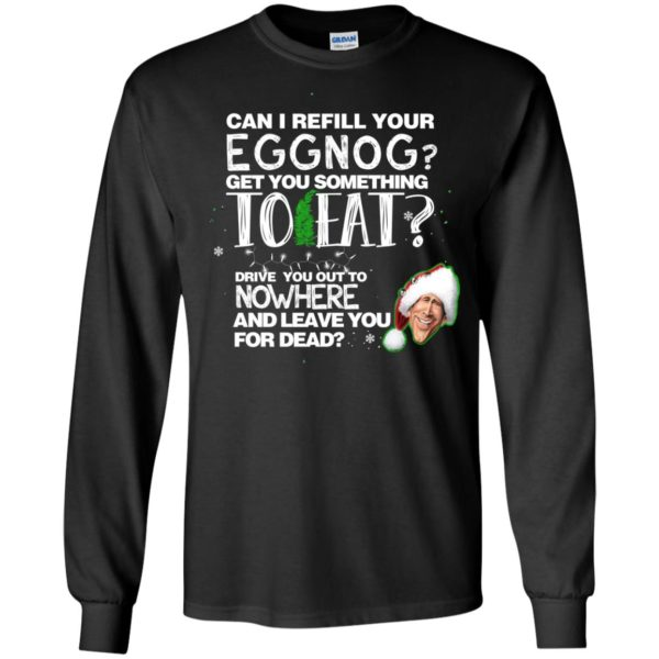 image 2495 600x600 - Can I Refill your eggnog get you something to eat Christmas Sweater, Hoodie