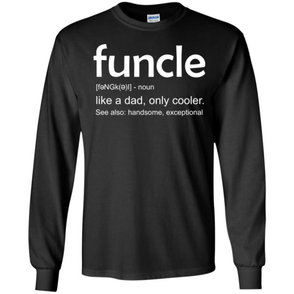 image 25 600x600 - funcle t-shirt: Funcle Definition