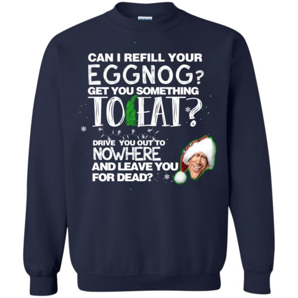 image 2500 600x600 - Can I Refill your eggnog get you something to eat Christmas Sweater, Hoodie