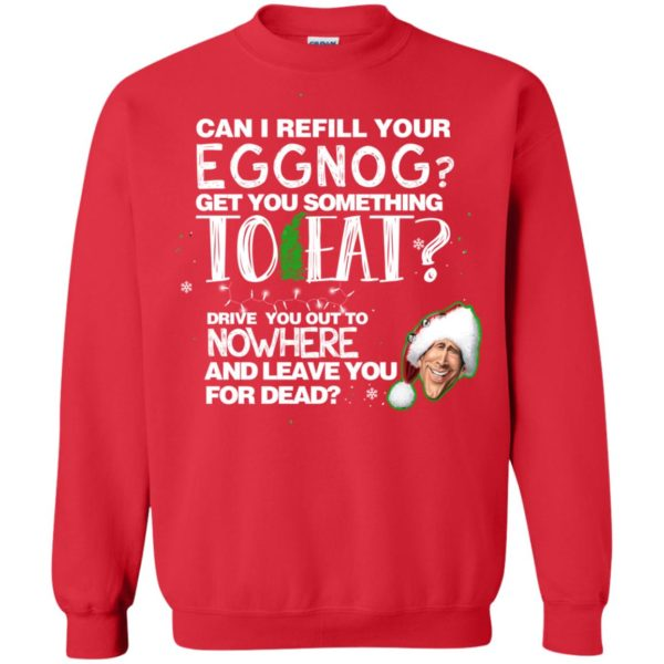 image 2501 600x600 - Can I Refill your eggnog get you something to eat Christmas Sweater, Hoodie