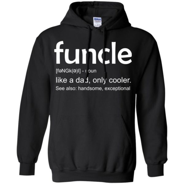 image 27 600x600 - funcle t-shirt: Funcle Definition