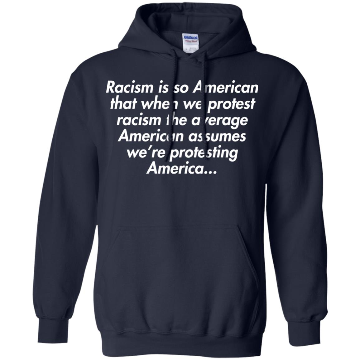 image 2756 - Racism is so American shirt