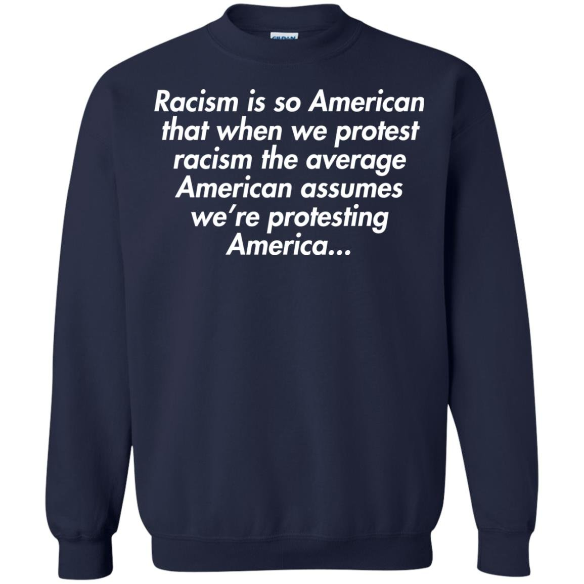 image 2758 - Racism is so American shirt