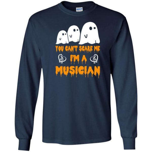 image 388 600x600 - You can't scare me I'm a Musician shirt, hoodie, tank