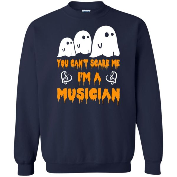 image 392 600x600 - You can't scare me I'm a Musician shirt, hoodie, tank