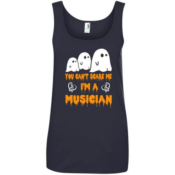 image 394 600x600 - You can't scare me I'm a Musician shirt, hoodie, tank