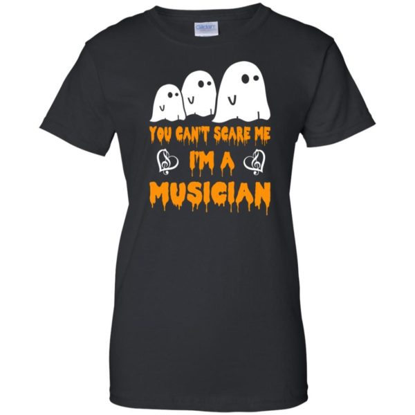 image 395 600x600 - You can't scare me I'm a Musician shirt, hoodie, tank