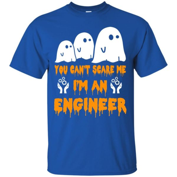 image 424 600x600 - You can't scare me I'm a Engineer shirt, hoodie, tank