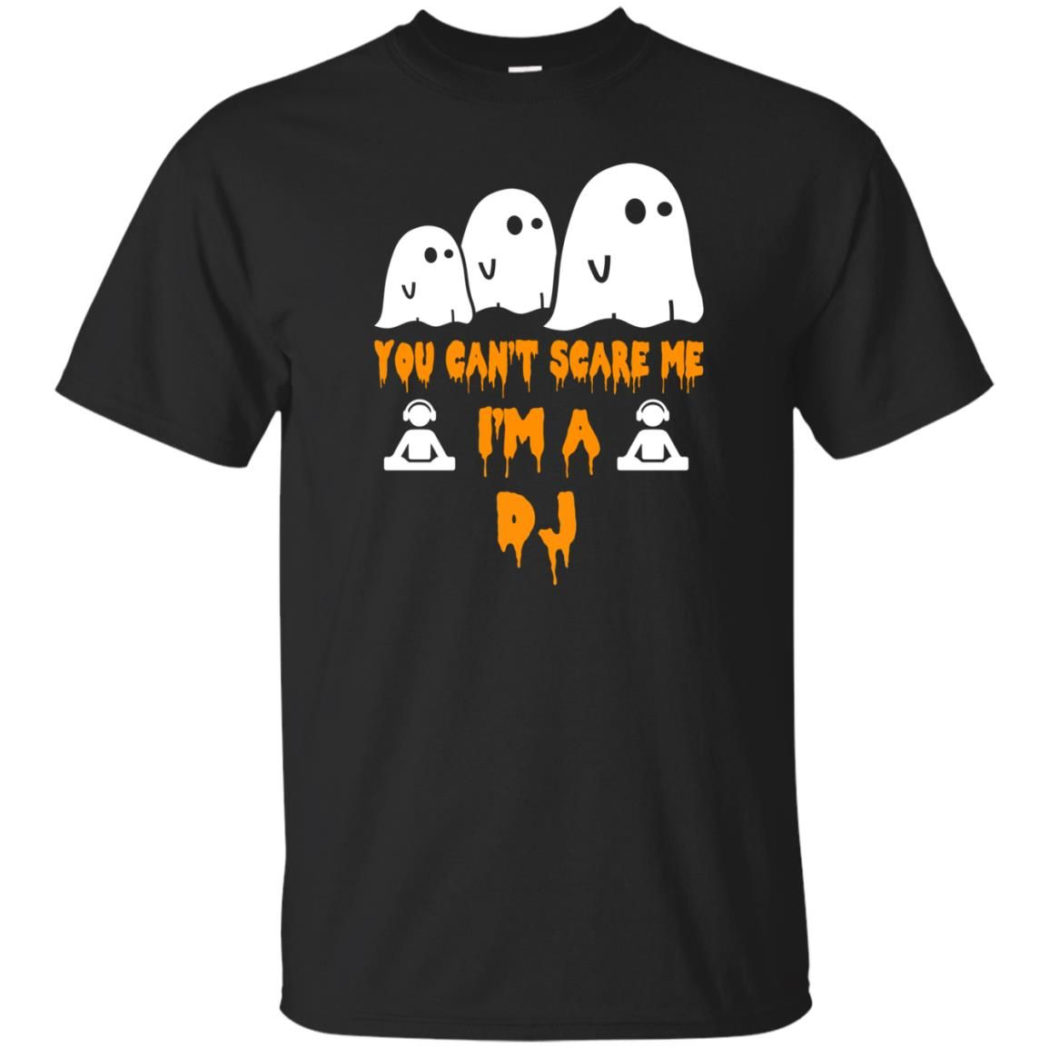 image 449 - You can't scare me I'm a DJ shirt, hoodie, tank