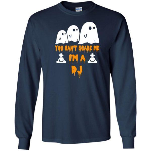 image 453 600x600 - You can't scare me I'm a DJ shirt, hoodie, tank