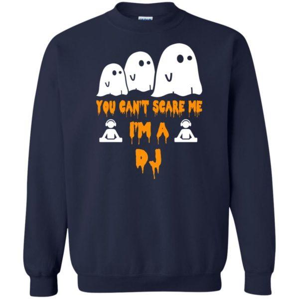 image 457 600x600 - You can't scare me I'm a DJ shirt, hoodie, tank