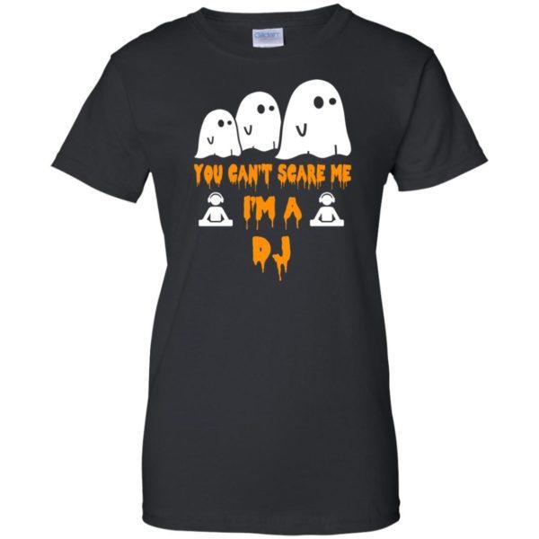 image 460 600x600 - You can't scare me I'm a DJ shirt, hoodie, tank