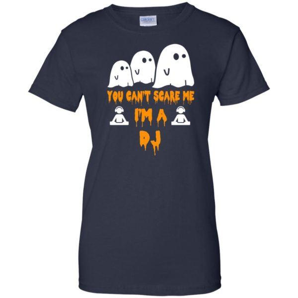 image 461 600x600 - You can't scare me I'm a DJ shirt, hoodie, tank