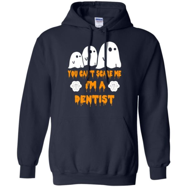 image 468 600x600 - You can't scare me I'm a Dentist shirt, hoodie, tank