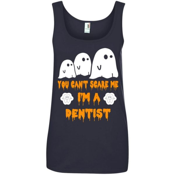 image 472 600x600 - You can't scare me I'm a Dentist shirt, hoodie, tank