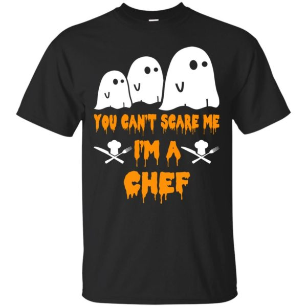 image 475 600x600 - You can't scare me I'm a Chef shirt, hoodie, tank