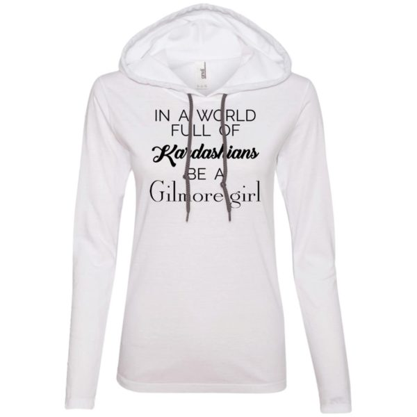 image 5 600x600 - In a World full of Kardashians Be a Gilmore Girl shirt