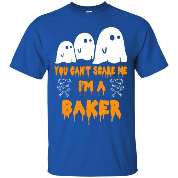 image 502 600x600 - You can't scare me I'm a Baker shirt, hoodie, tank